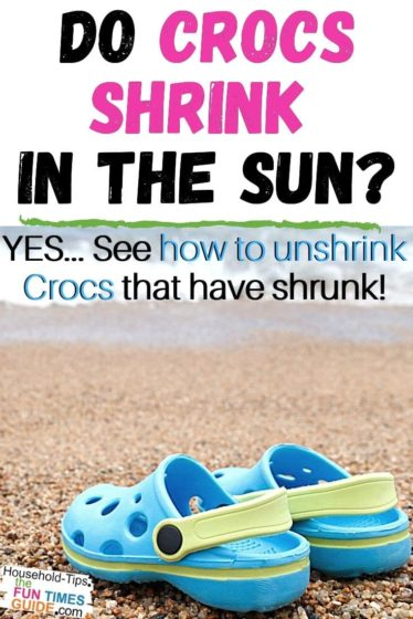 Do Crocs shrink in the sun? YES!